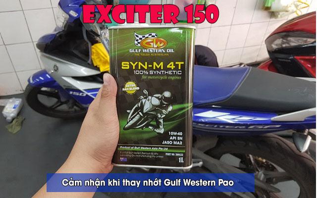 Cảm nhận nhớt Gulf Western Pao 10W40 cho Exciter 150