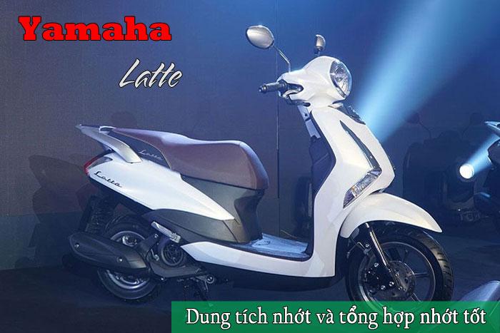 Dung tích nhớt xe Latte và các loại nhớt tốt nhất cho Yamaha Latte
