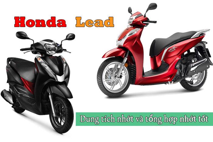Dung tích nhớt xe Lead và các loại nhớt tốt nhất cho Honda Lead