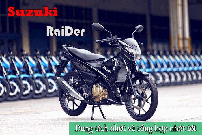 Dung tích nhớt xe Raider và các loại nhớt tốt cho Suzuki Raider 150R