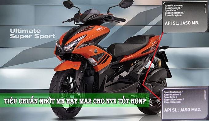 Yamaha NVX nên thay nhớt loại JASO MA2 hay MB tốt hơn?